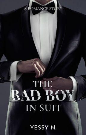 The BAD BOY In Suit (SUDAH TERBIT) by Y_E_S_S_Y
