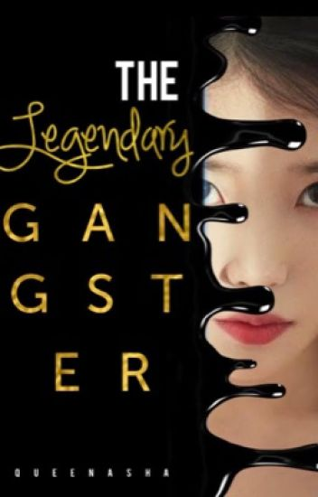 The Legendary Gangster