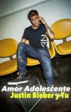 Amor Adolescente (Justin Bieber y Tu) by NilmarieAcosta