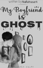 MyBoyfriend Is GHOST by NiaRatnasari4