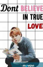 Don't believe in true love [DOKONČENO] by monikatranova