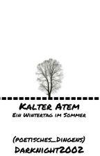 Kalter Atem  by poetisches_Dingens