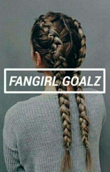 FANGIRLS GOALZ ✖ Gtae