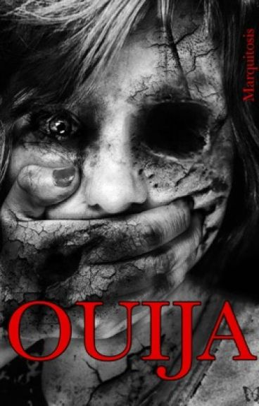 Ouija [The Beginning] © [EDITANDO]