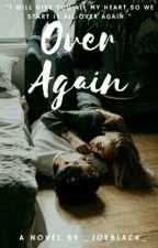 Over again by _JoeBlack_