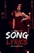 Song Lyrics by okayokaypapi