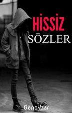 Hissiz Sözler by GencYzar