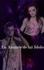 La Amante de mi Ídolo. by xzaynlovex