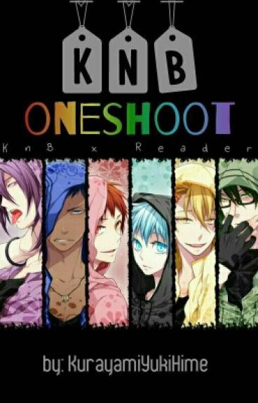 KnB One-shot X Reader