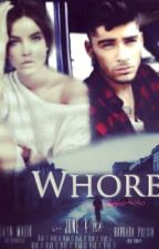 Whore 《- Zayn Malik FF》 by Zuzu6466