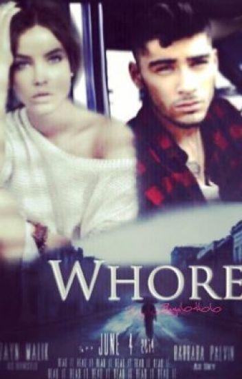 Whore 《- Zayn Malik FF》