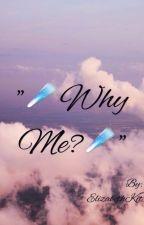 """☄Why me?☄"" by ElizabethKit"