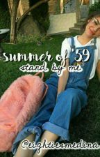 summer of '59; stand by me by indie80s