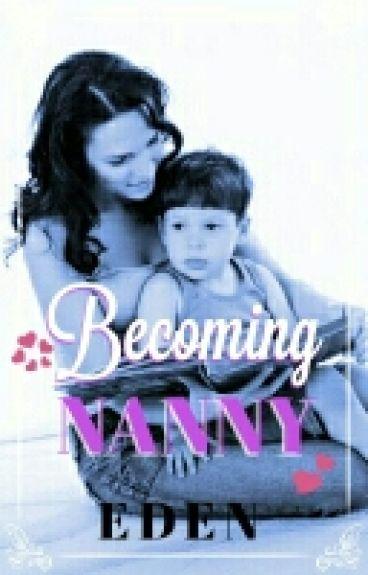 Becoming Nanny