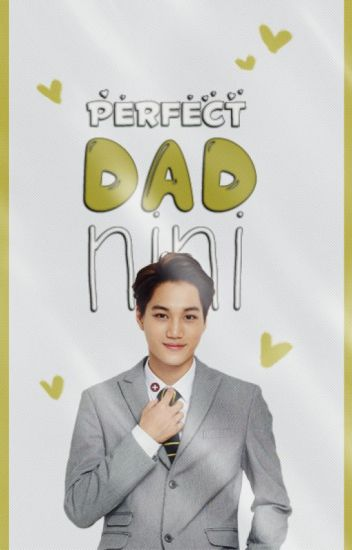 Perfect Dad | Nini