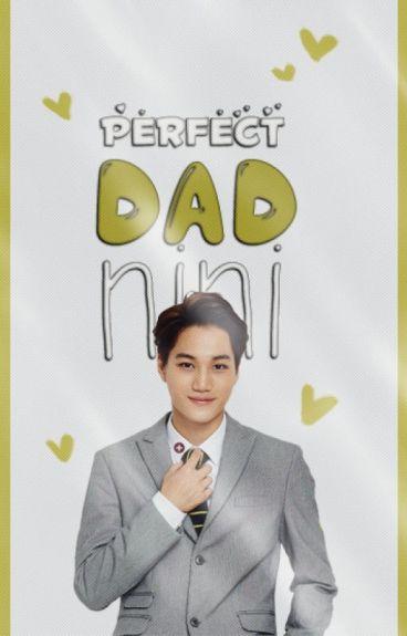 Perfect Dad | Nini