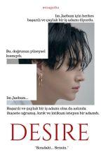 Desire by mizagatha