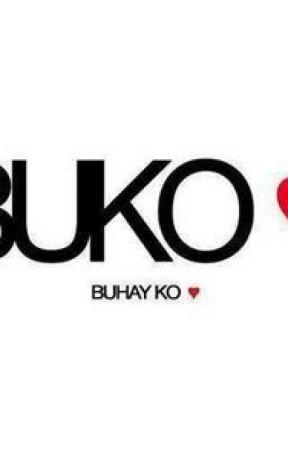 BUhay KO by Little_Runaway