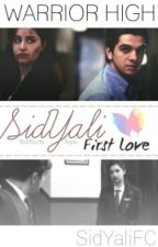 ※SidYali • First Love※  by SidYaliFC