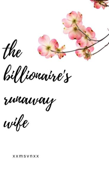 The Billionaire's Runaway Wife