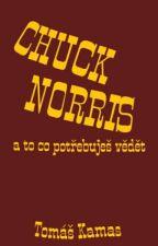 CHUCK NORRIS a to co potřebuješ vědět by wut1667