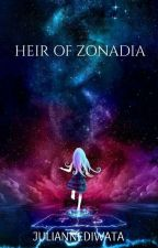 HEIR OF ZONADIA [Wattys2017] by JULIANNEDIWATA