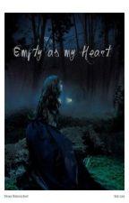 Empty as my Heart by Maegan-Danielle