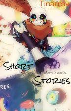 Short Stories ^-^  by Tinarrow