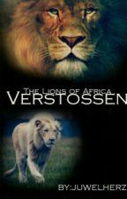 The Lions of Africa-Verstoßen by Juwelherz