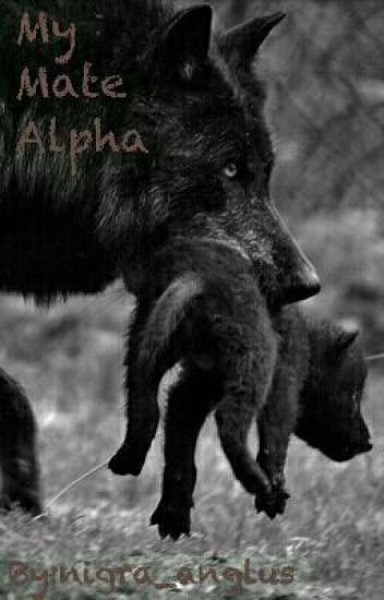 My Mate Alpha