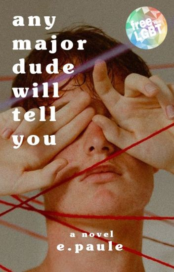 Any Major Dude Will Tell You (bxb)