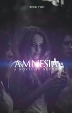 Amnesia {Book Two} by nevvze