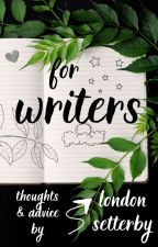 For Writers by elsetterby