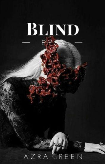 Blind Eyes(Wattys2016)