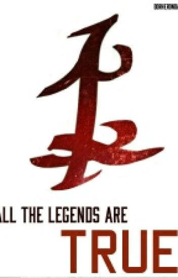 All The Legends Are True