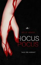 Hocus Pocus [MikaYuu] #Wattys2016 by MakkachinONUCrazy