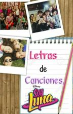 Letras De Canciones,Soy Luna  by -Daniel_Martinez-