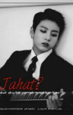 Jahat? × Jungkook by CofeeStain