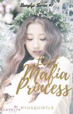 Lost Mafia Princess [Yein x Jungkook] by Ryusquirtle