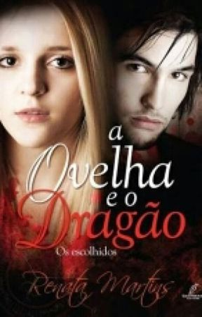 A Ovelha E O Dragão - Os Escolhidos by biahbaldin
