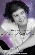 Harry Styles imagine - 10 hours of butterflies - part 1 by WannabeShakespeare