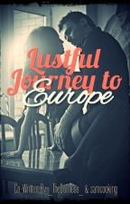 My Lustful Journey to Europe by _TheDuchess_