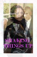 Shaking Things Up... by VampireGirl131