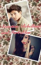 Secretive, Rebellious, and Forbidden (Completed) by art_is_a_lie