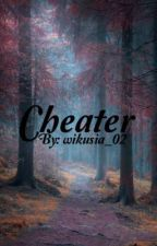 Cheater by wikusia_02
