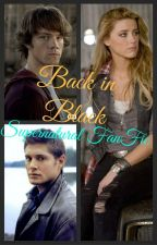 Back in Black (Supernatural FanFic) by insaneredhead