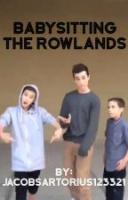 Babysitting The Rowland's by JacobSartorius123321
