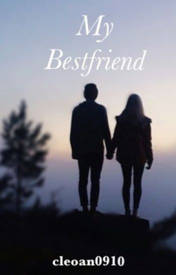 My Best Friend ||J.S.