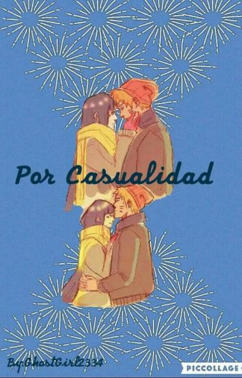 Por casualidad//naruhina//