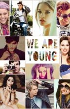 WE ARE YOUNG <3 by lisde_